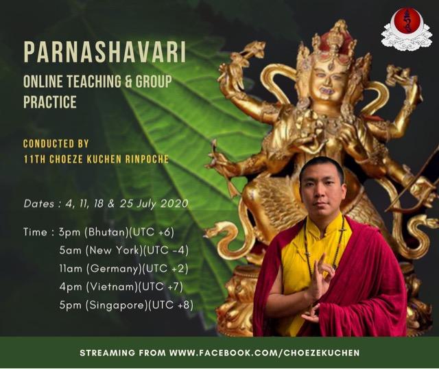 Choeze Kuchen Rinpoche Parnashavari_Broadcast_July